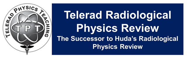 Telerad Radiological Physics Review